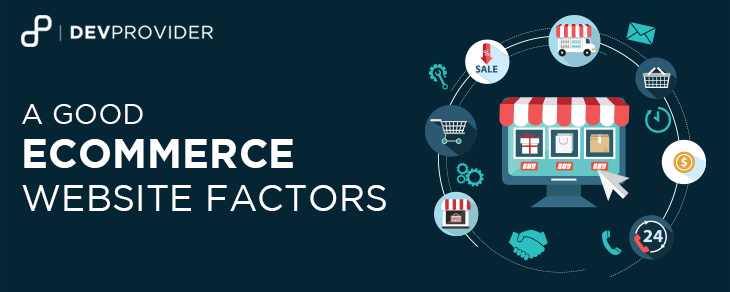 A GOOD ECOMMERCE WEBSITE FACTORS