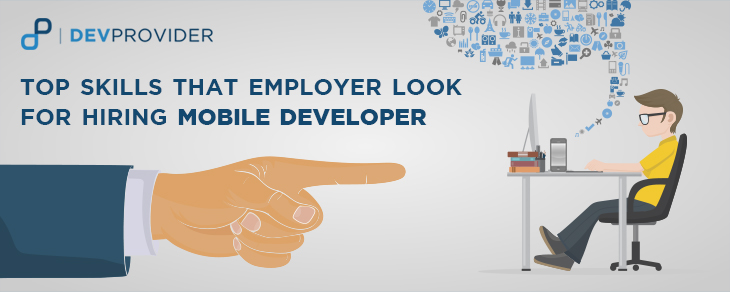 Top Skills that Employer look for hiring mobile Developer